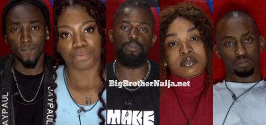Big Brother Naija 2021 'Season 6' Week 5 Nominations